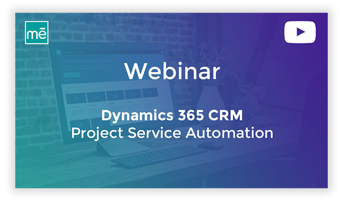 Microsoft Dynamics 365 (CRM) Project Service