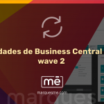 Novedades de Business Central 2020 – wave 2